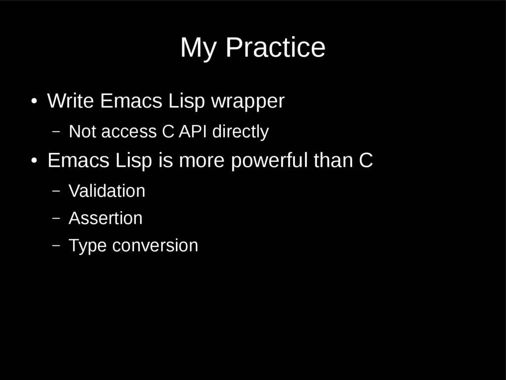 My Practice ● Write Emacs Lisp wrapper – Not ac...