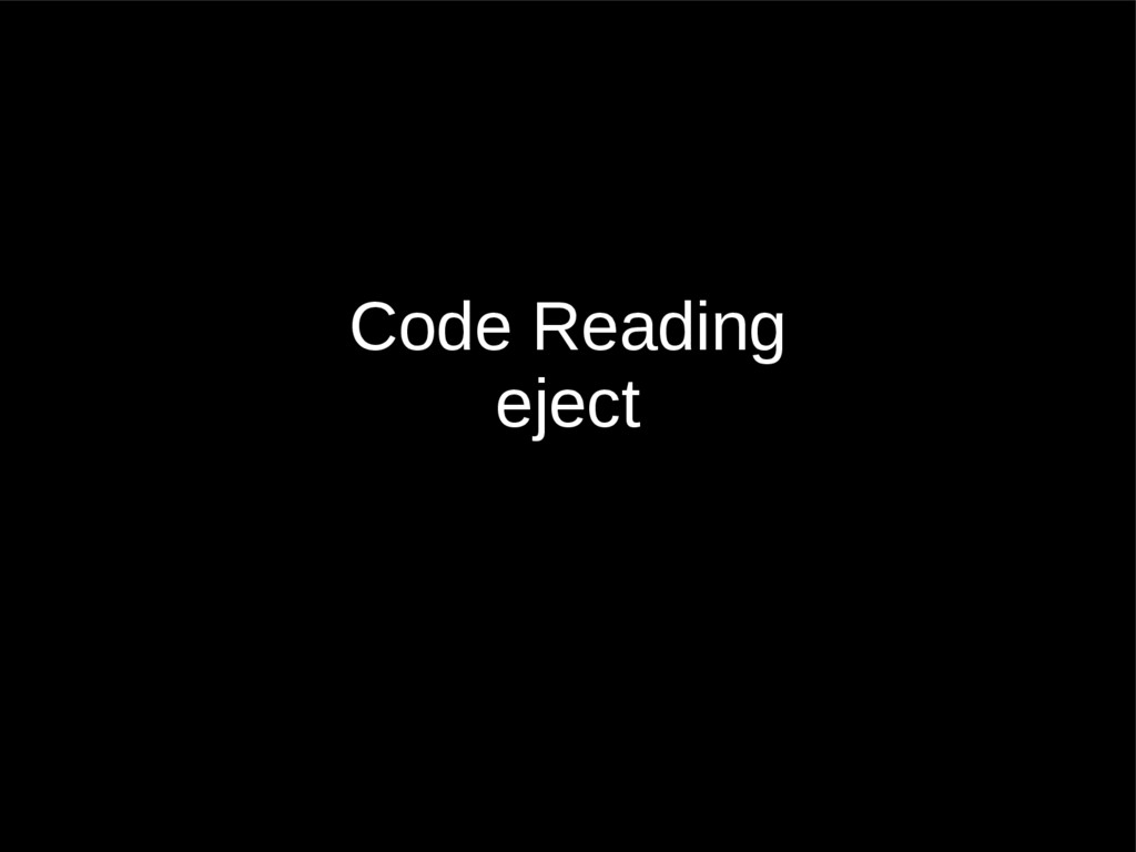 Code Reading eject