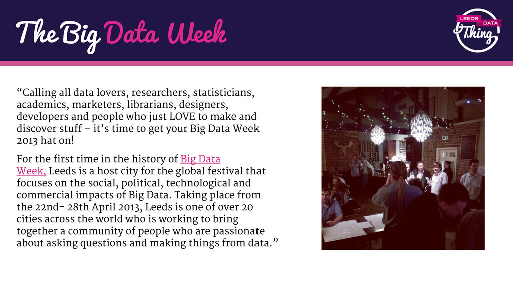 """The Big Data Week """"Calling all data lovers, res..."""