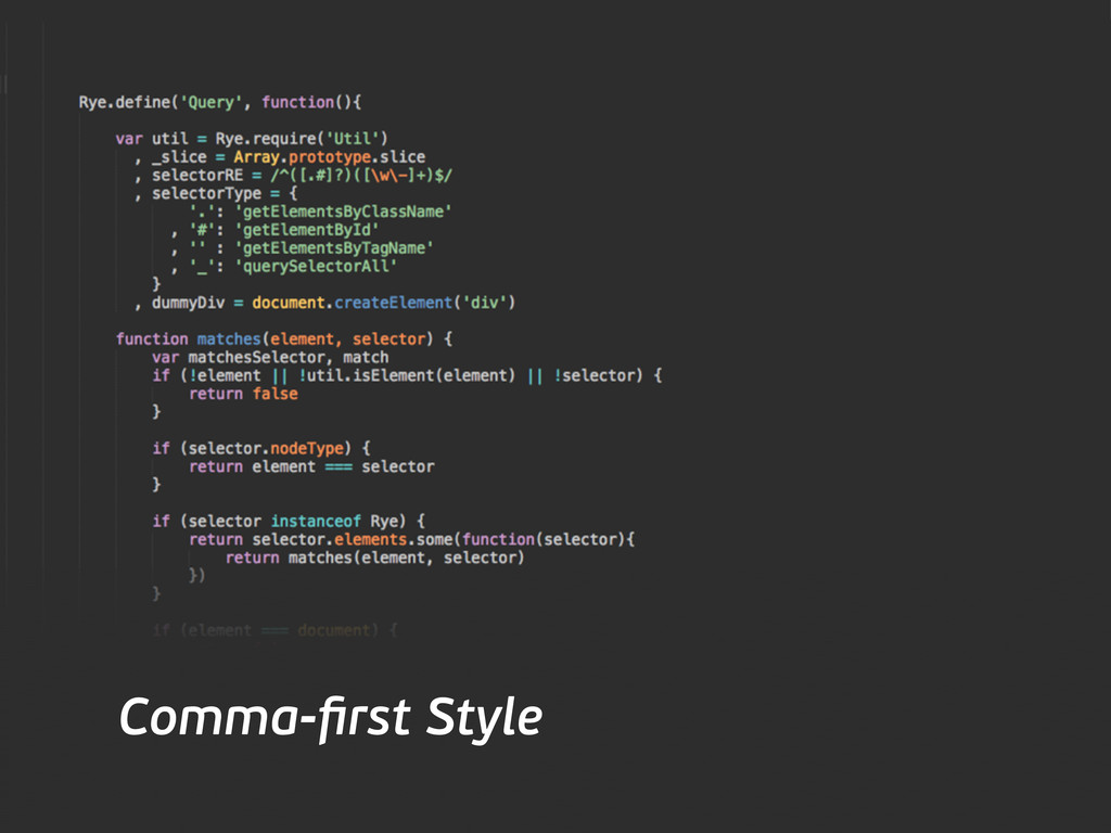 Comma-first Style