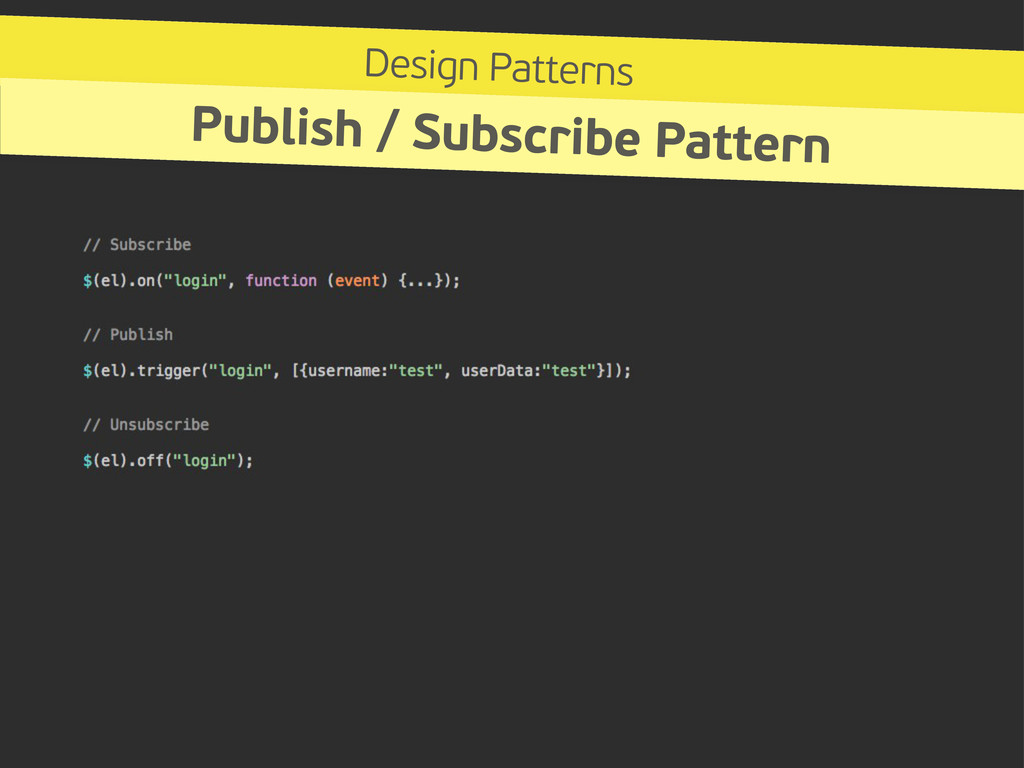 Design Patterns Publish / Subscribe Pattern