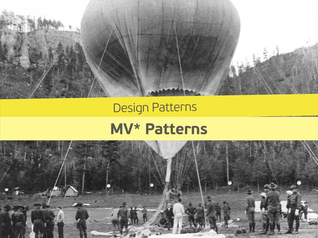 Design Patterns MV* Patterns