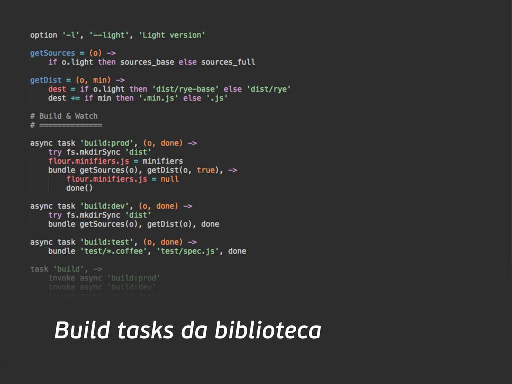 Build tasks da biblioteca