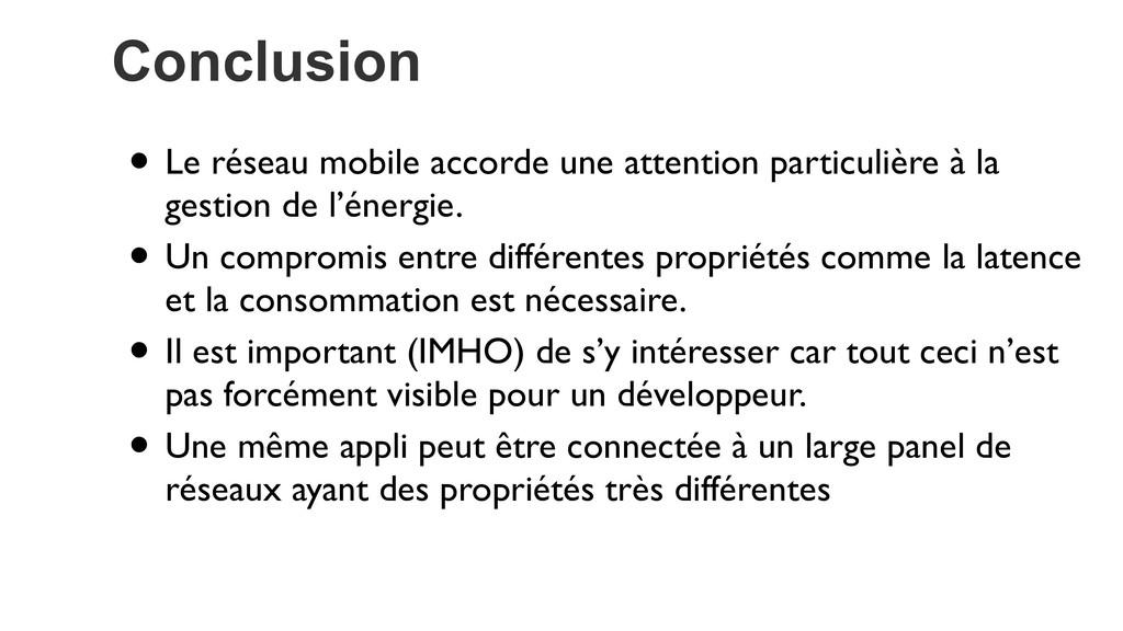 Conclusion • Le réseau mobile accorde une atten...