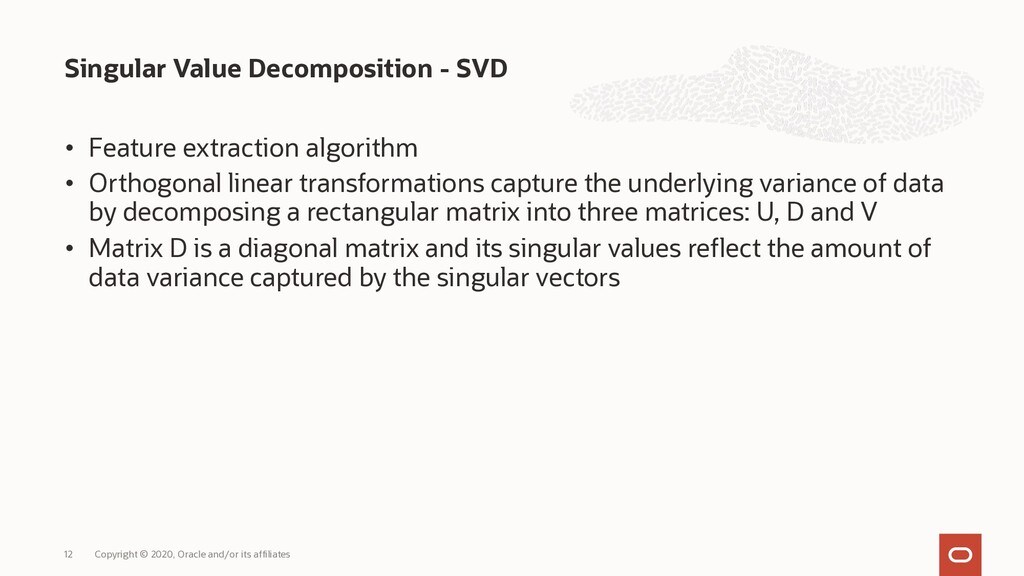 • Feature extraction algorithm • Orthogonal lin...