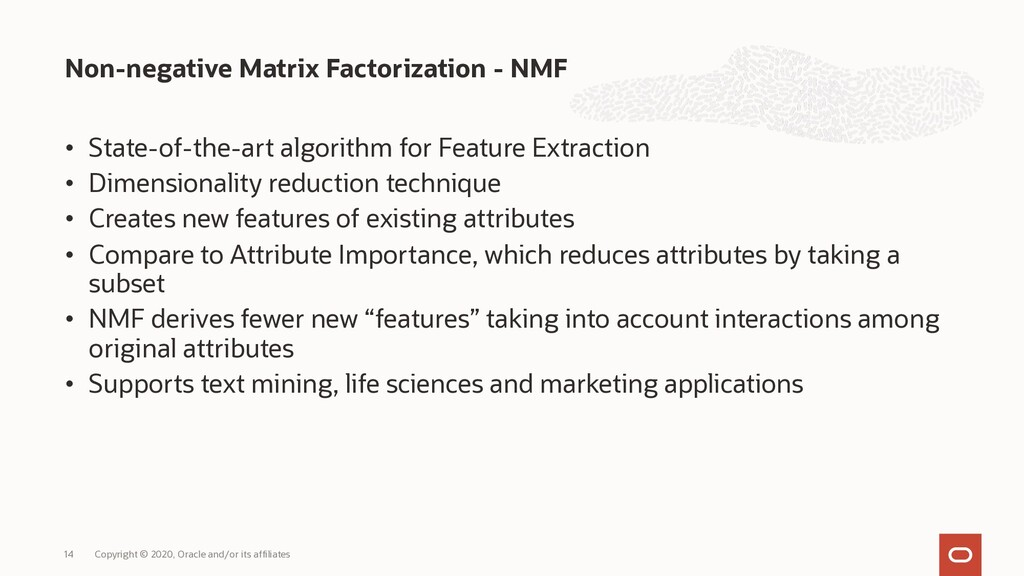 • State-of-the-art algorithm for Feature Extrac...