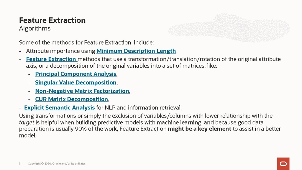 Algorithms Some of the methods for Feature Extr...