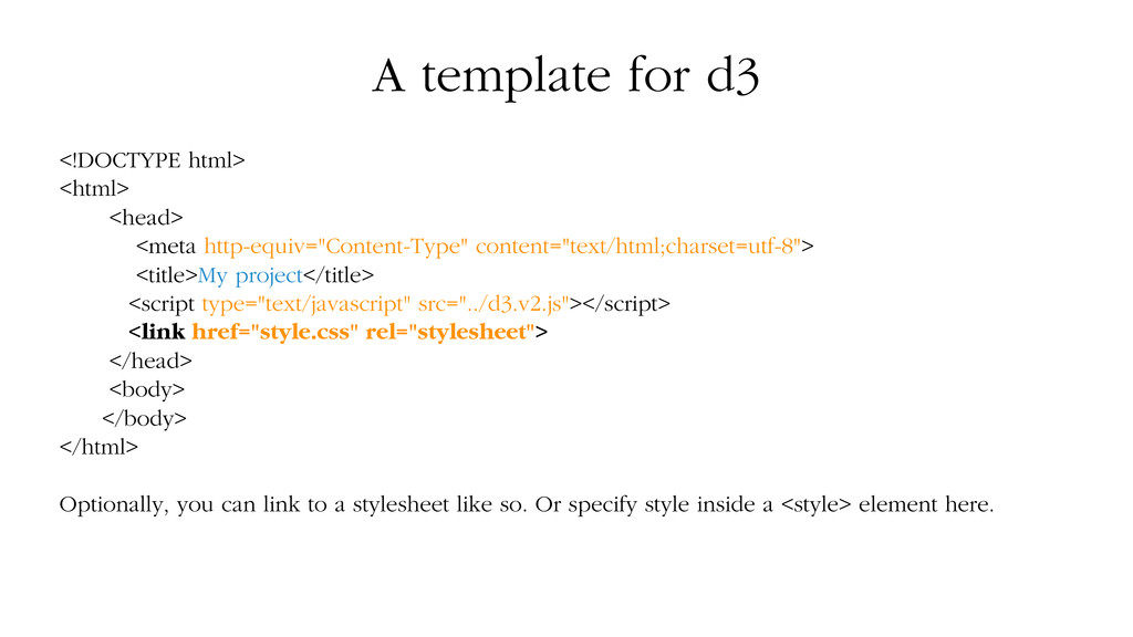 A template for d3 <!DOCTYPE html> <html> <head>...