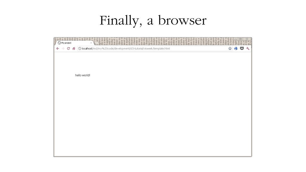 Finally, a browser