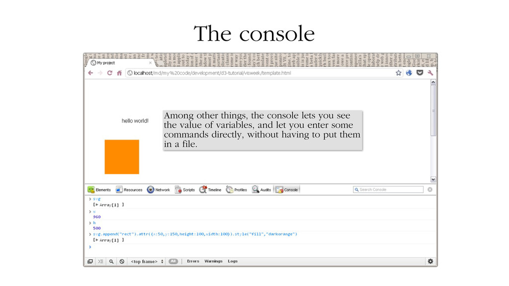 "The console D3-capable browsers come with a ""co..."