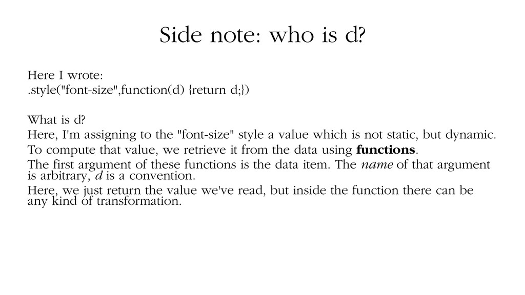 """Side note: who is d? Here I wrote: .style(""""font..."""
