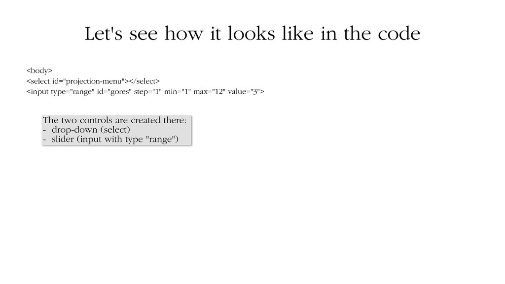 Let's see how it looks like in the code <body> ...