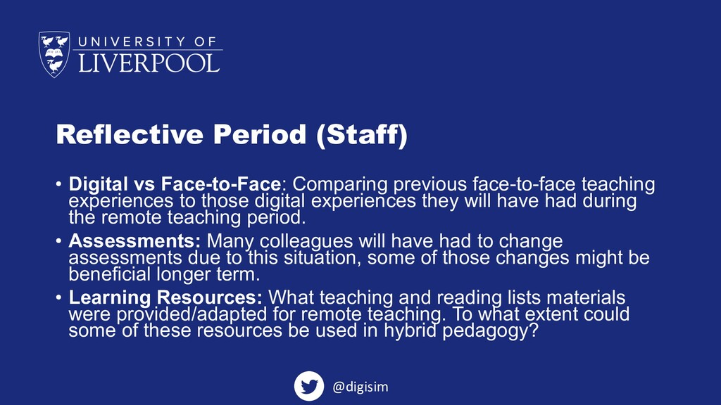 Reflective Period (Staff) • Digital vs Face-to-...