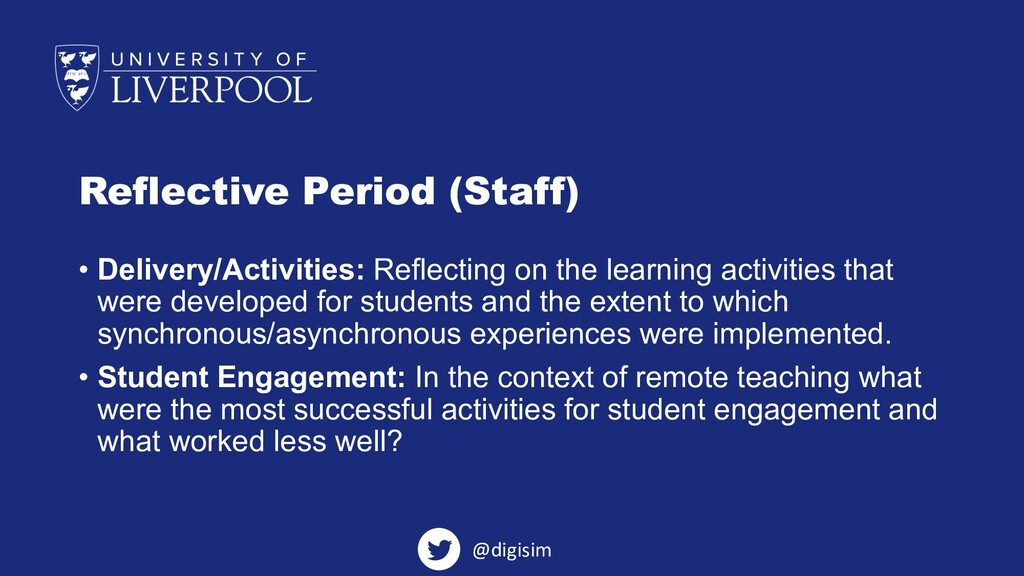 Reflective Period (Staff) • Delivery/Activities...