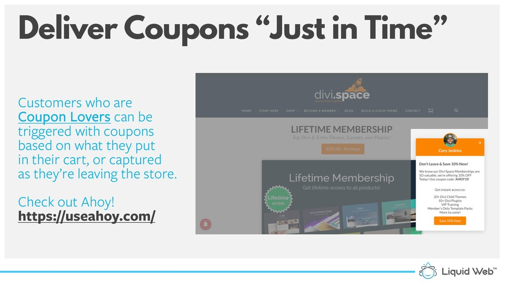 "Deliver Coupons ""Just in Time"" Customers who ar..."