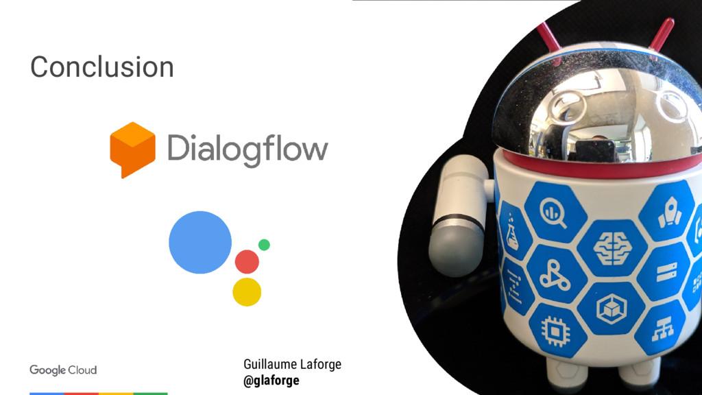Conclusion Guillaume Laforge @glaforge