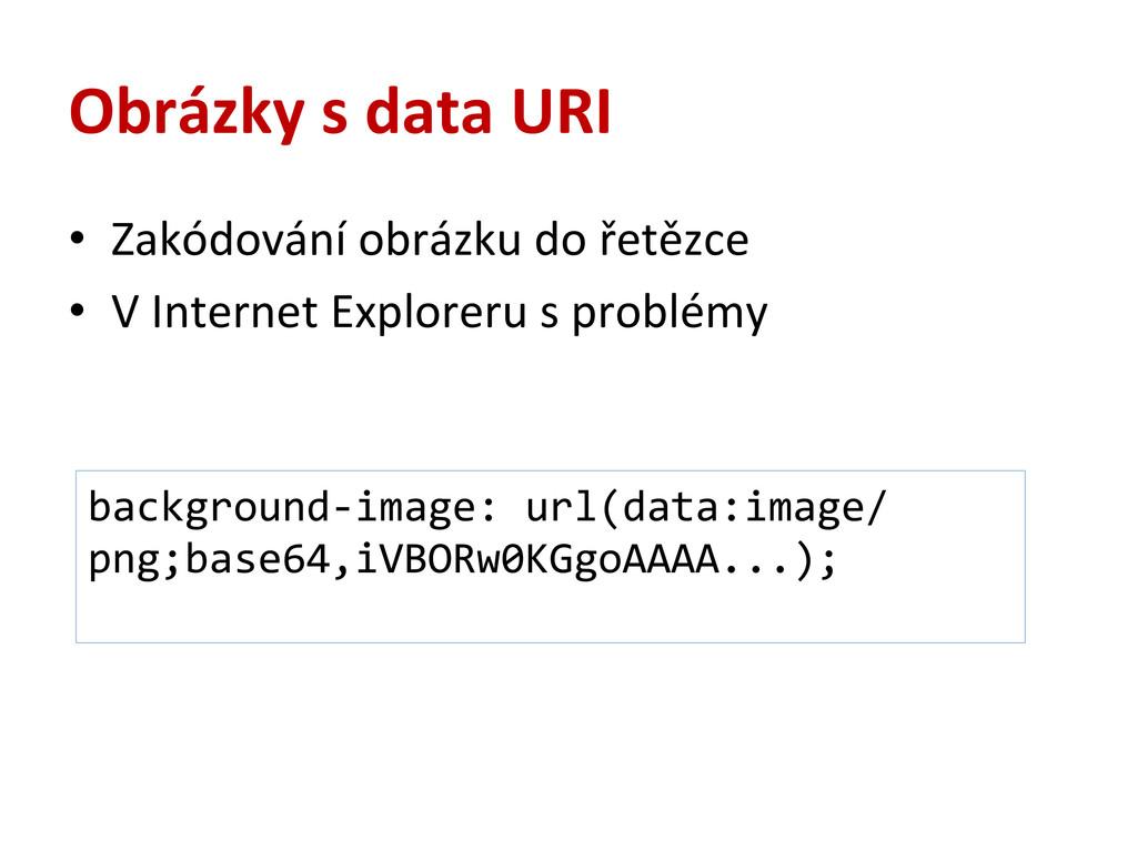 Obrázky s data URI • Zakódování obrázku...