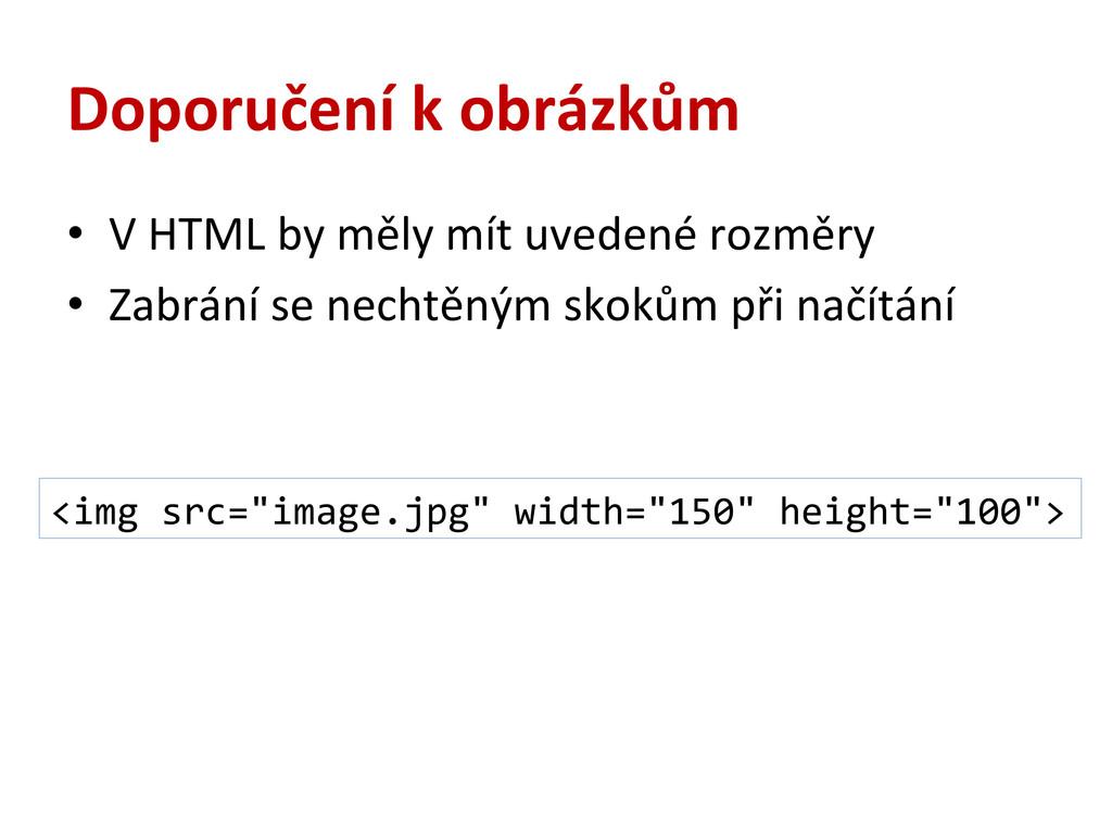 Doporučení k obrázkům • V HTML by ...