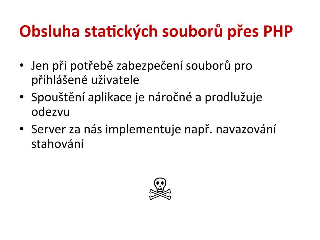 Obsluha sta#ckých souborů přes PHP • Jen...