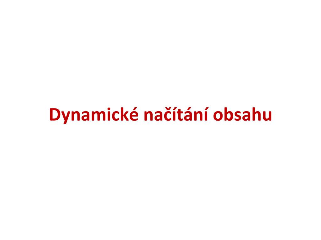 Dynamické načítání obsahu
