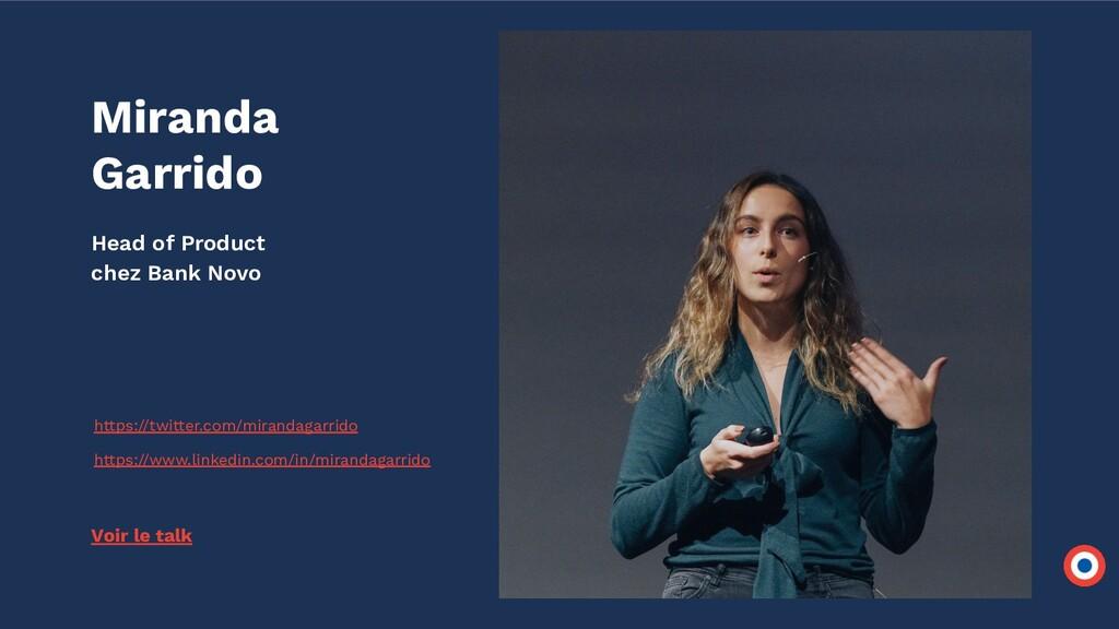 Miranda Garrido Head of Product chez Bank Novo ...