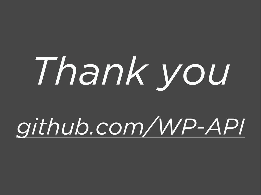 Thank you github.com/WP-API