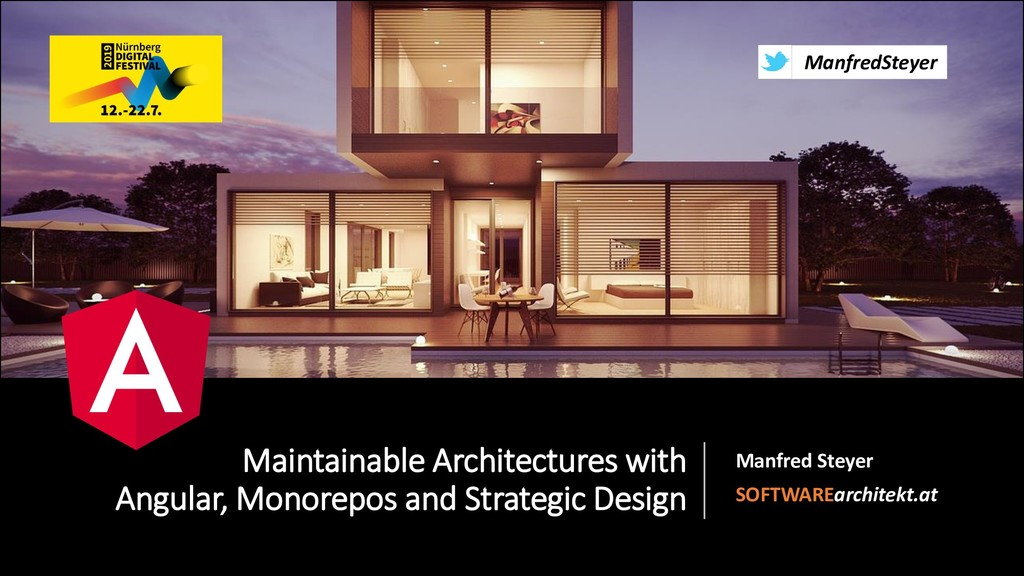 @ManfredSteyer Maintainable Architectures with ...