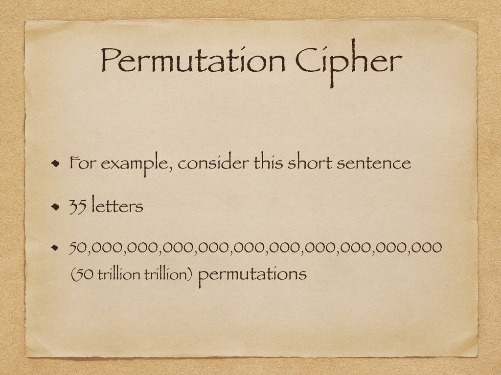 Permutation Cipher For example, consider this s...