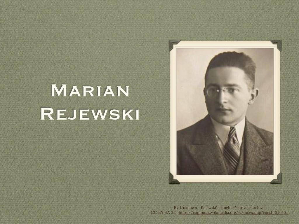 Marian Rejewski By Unknown - Rejewski's daughte...