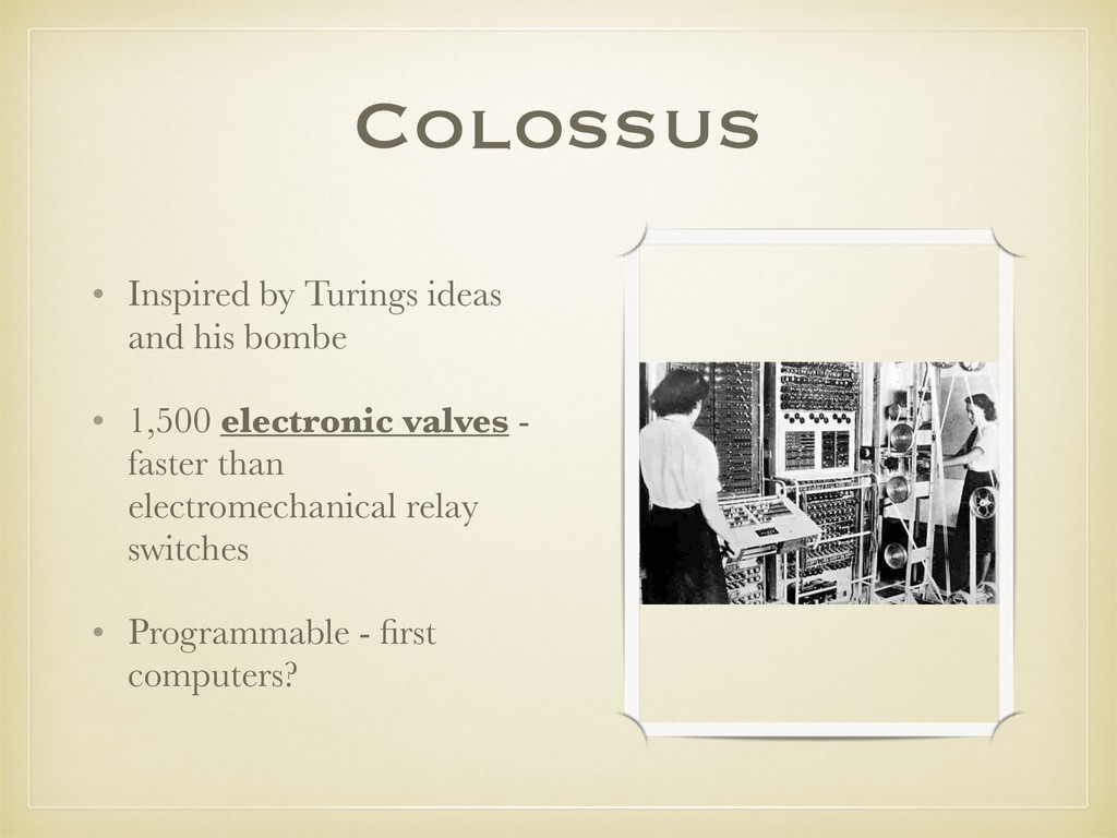 Colossus • Inspired by Turings ideas and his bo...