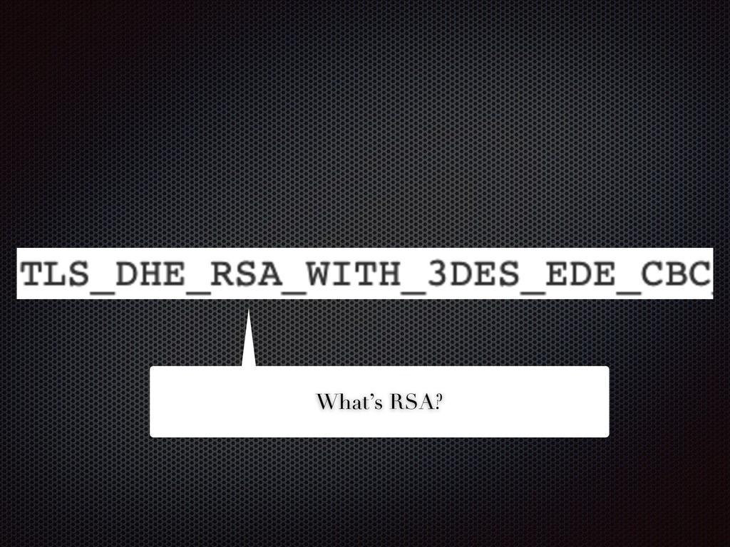 What's RSA?
