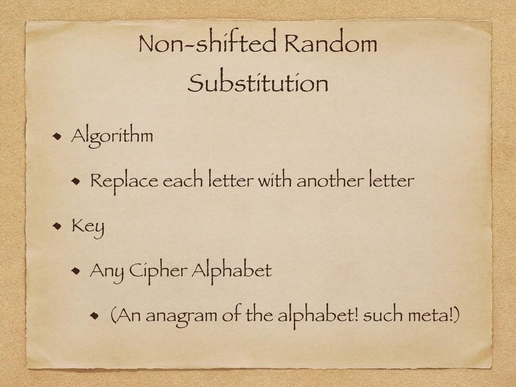 Non-shifted Random Substitution Algorithm Repla...