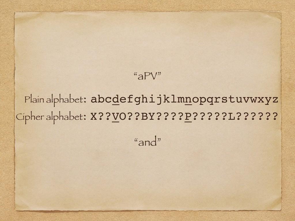 """aPV"" Plain alphabet: abcdefghijklmnopqrstuvwxy..."