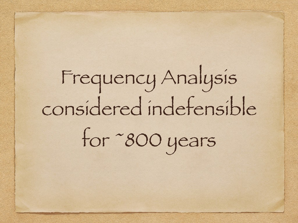 Frequency Analysis considered indefensible for ...