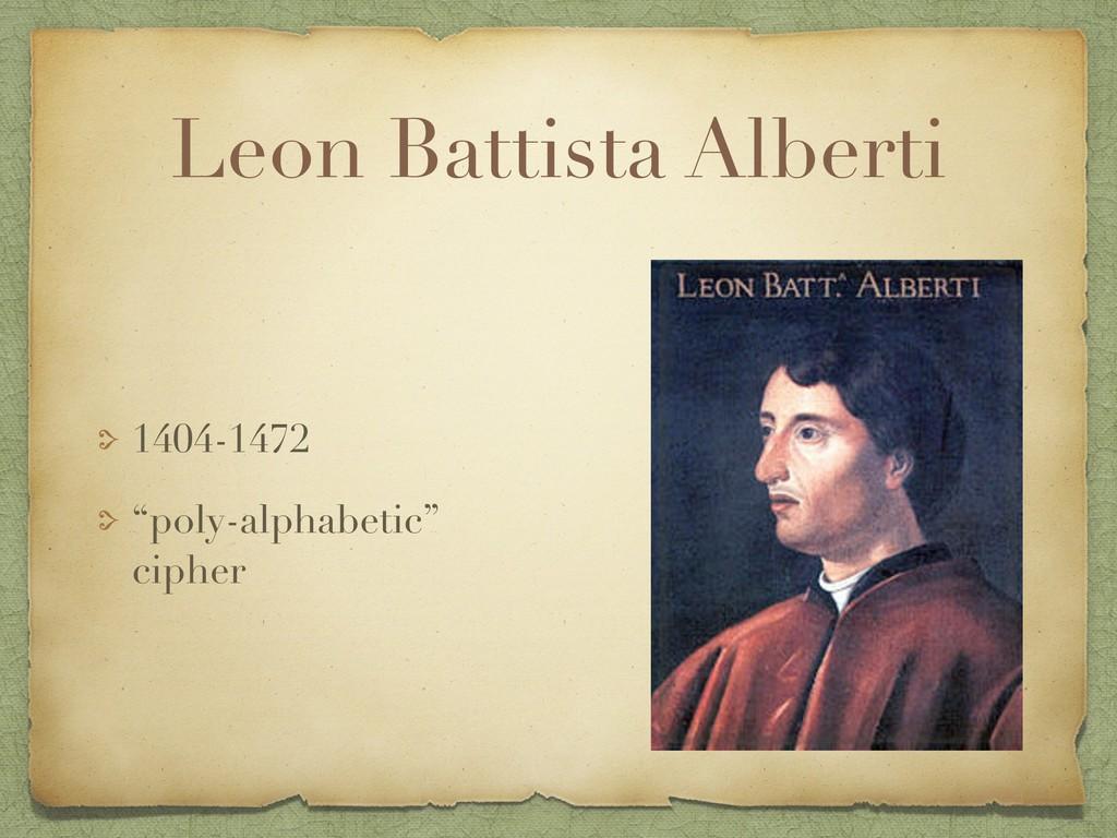 "Leon Battista Alberti 1404-1472 ""poly-alphabeti..."