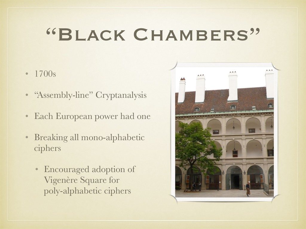 """""""Black Chambers"""" • 1700s • """"Assembly-line"""" Cryp..."""