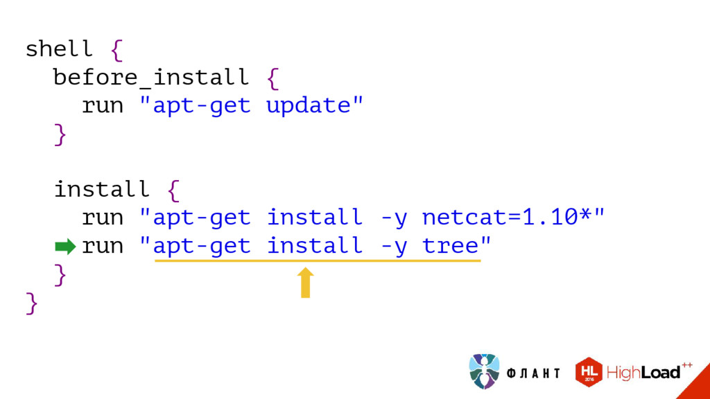 "shell { before_install { run ""apt-get update"" }..."