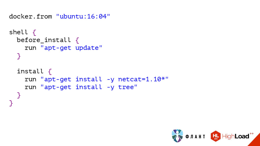 "docker.from ""ubuntu:16:04"" shell { before_insta..."