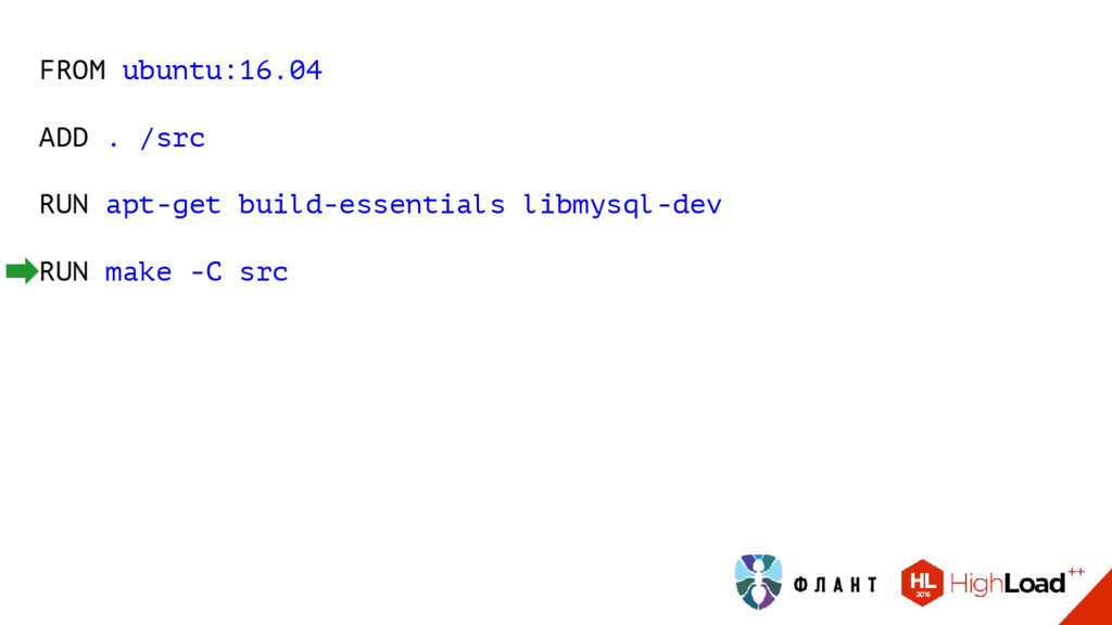 FROM ubuntu:16.04 ADD . /src RUN apt-get build-...