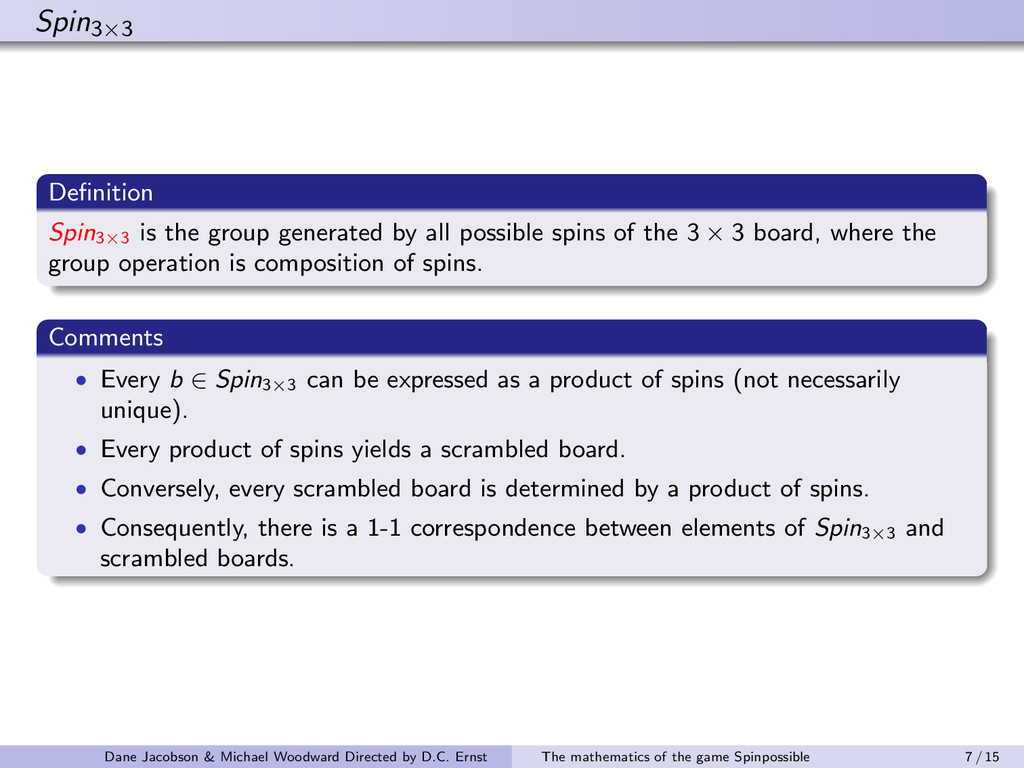 Spin3×3 Definition Spin3×3 is the group generate...