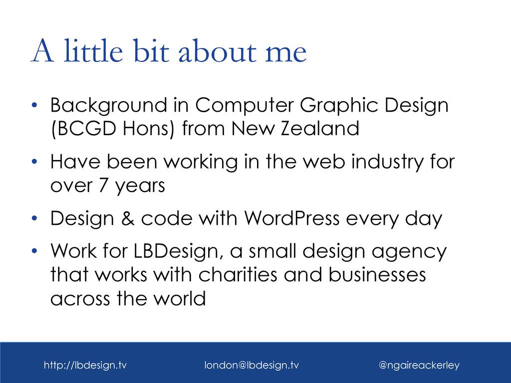 http://lbdesign.tv london@lbdesign.tv @ngaireac...