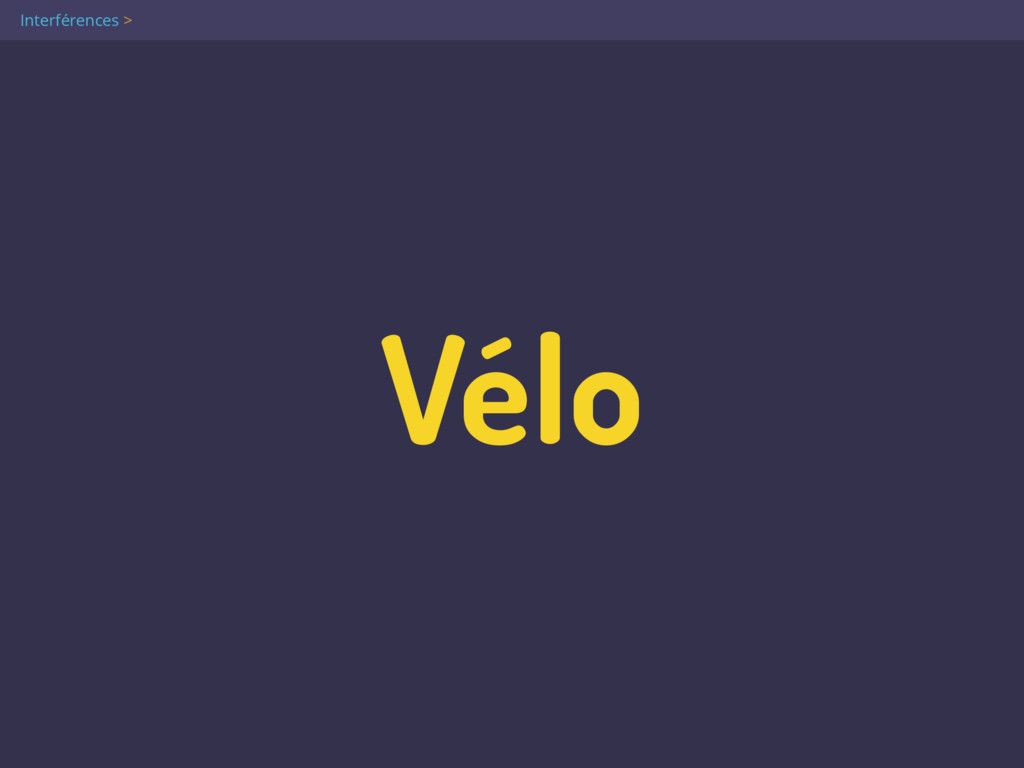 Vélo Interférences >