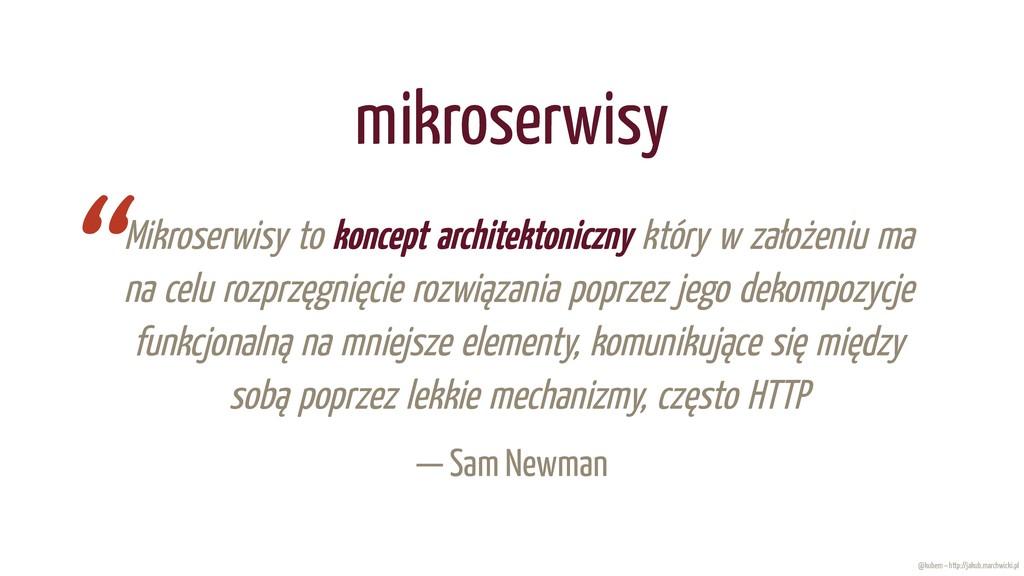 4/11/2019 Mikroserwisy, wszędzie mikroserwisy fi...