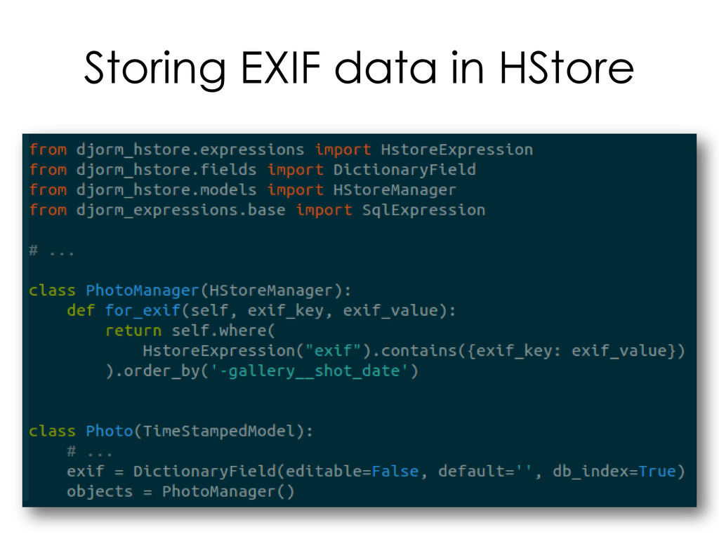 Storing EXIF data in HStore