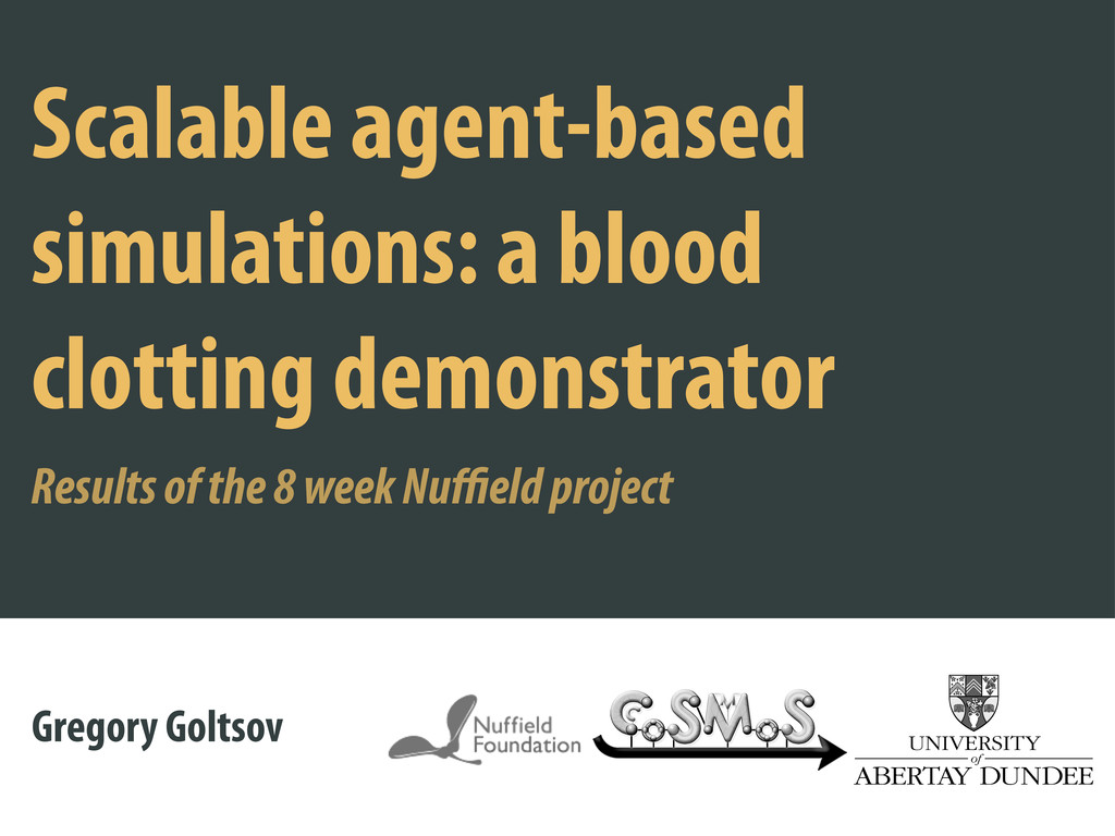 Scalable agent-based simulations: a blood clott...