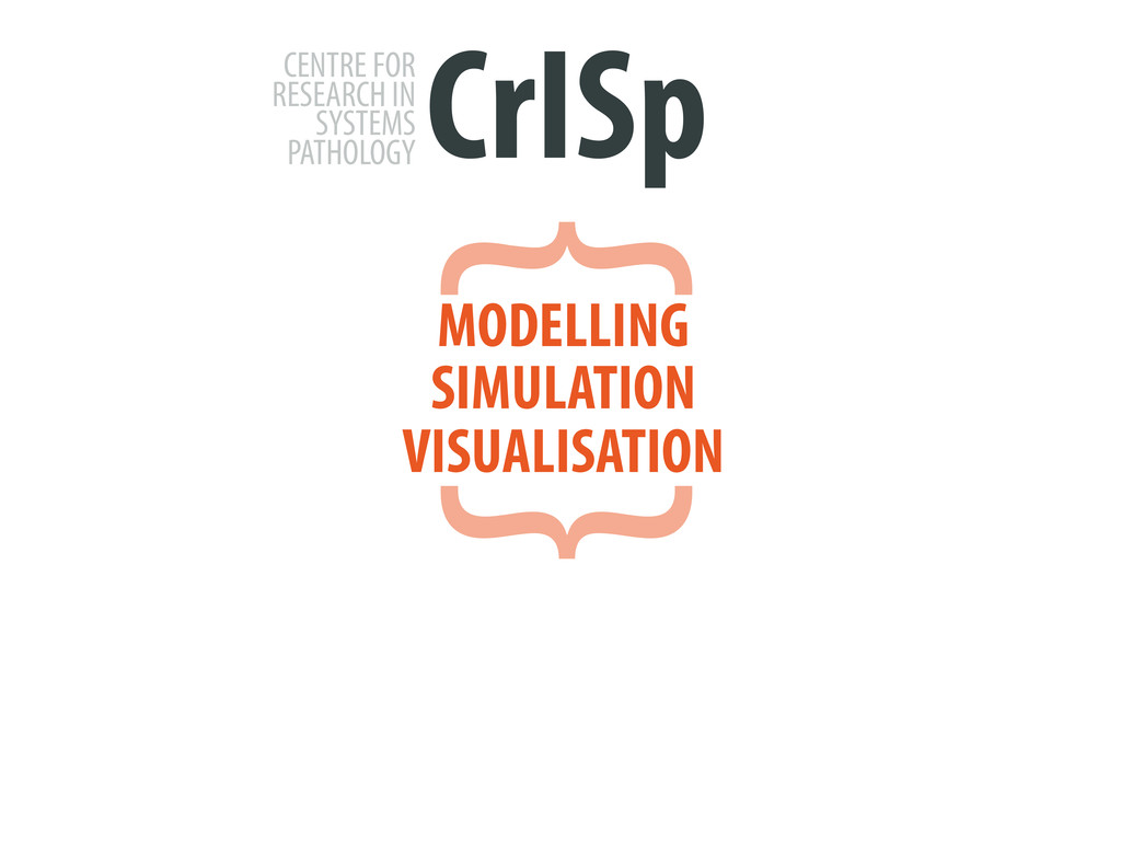 CrISp CENTRE FOR RESEARCH IN SYSTEMS PATHOLOGY ...