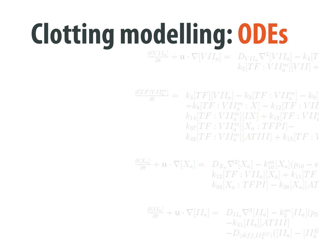 Clotting modelling: ODEs