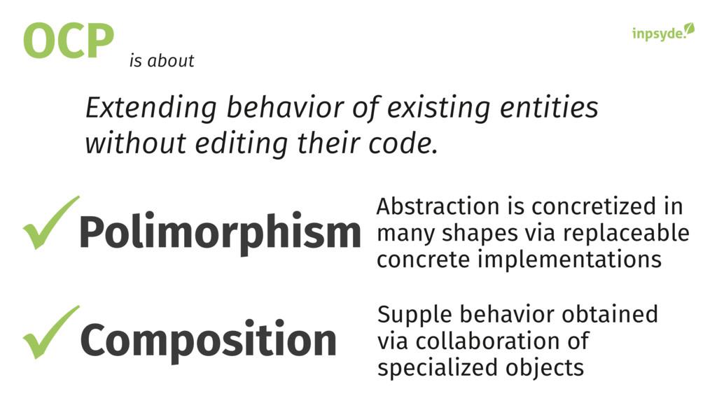 OCP Extending behavior of existing entities wit...