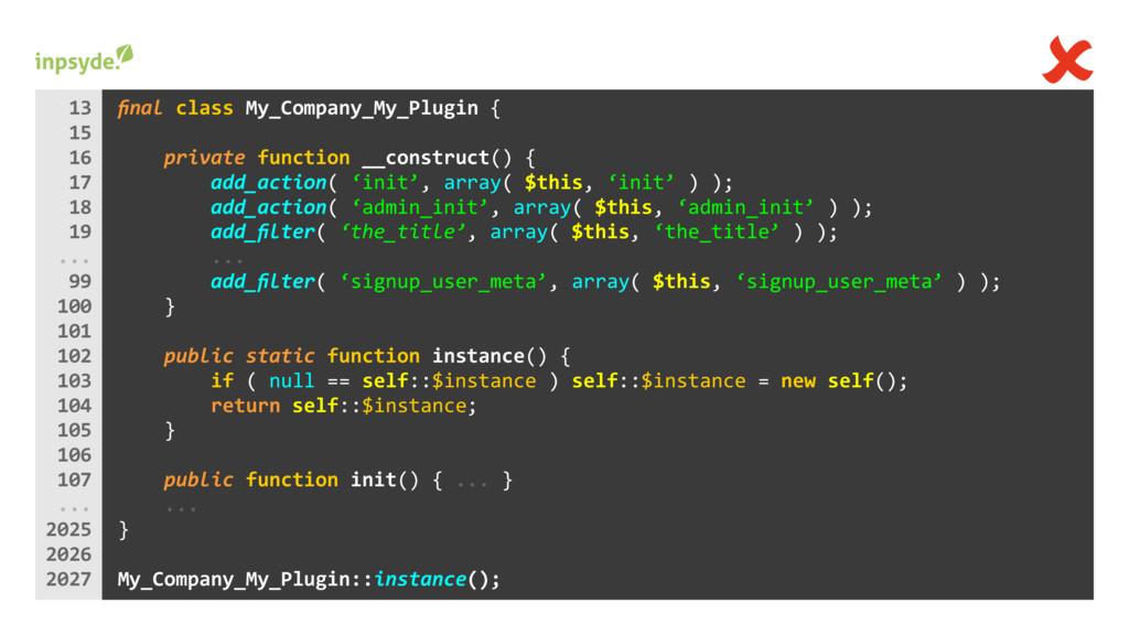 final class { My_Company_My_Plugin () { private ...