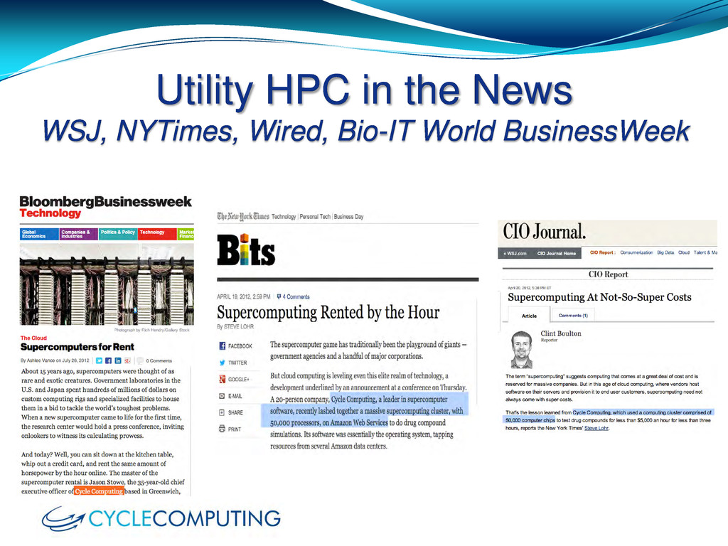 Utility HPC in the News WSJ, NYTimes, Wired, Bi...